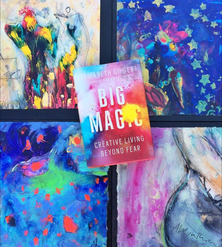 Elizabeth Gilbert's Big Magic on a background of paintings by Suzanne Edminster
